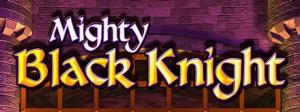 Mighty Black Knight Schriftzug