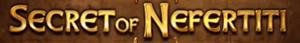 Secret Of Nefertiti Schriftzug